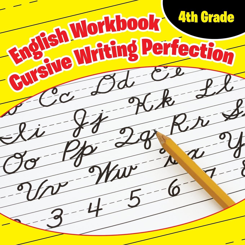 4th Grade English Workbook Cursive Writing Perfection