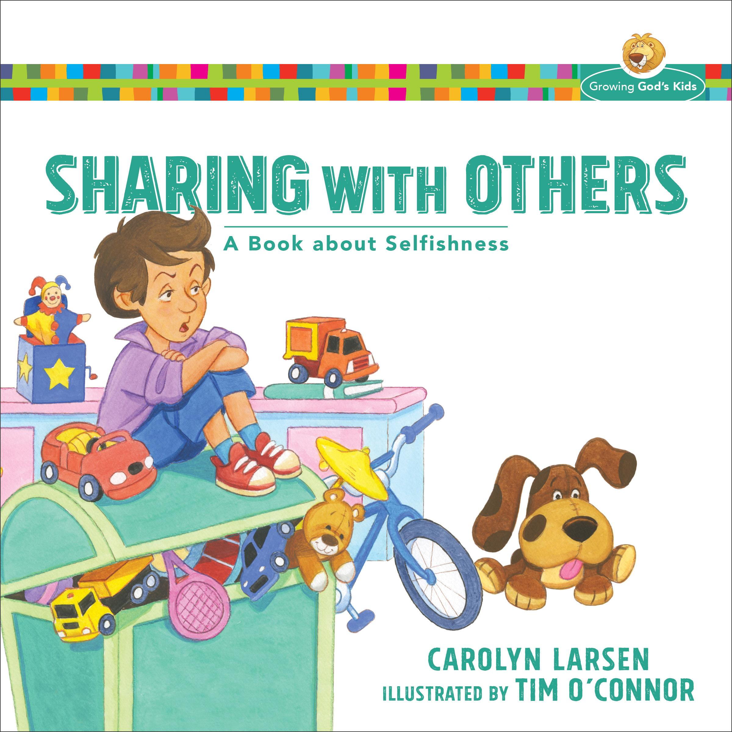 Growing God S Kids Sharing With Others A Book About