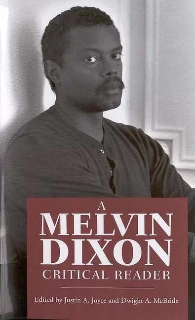 A Melvin Dixon Critical Reader (Paperback)