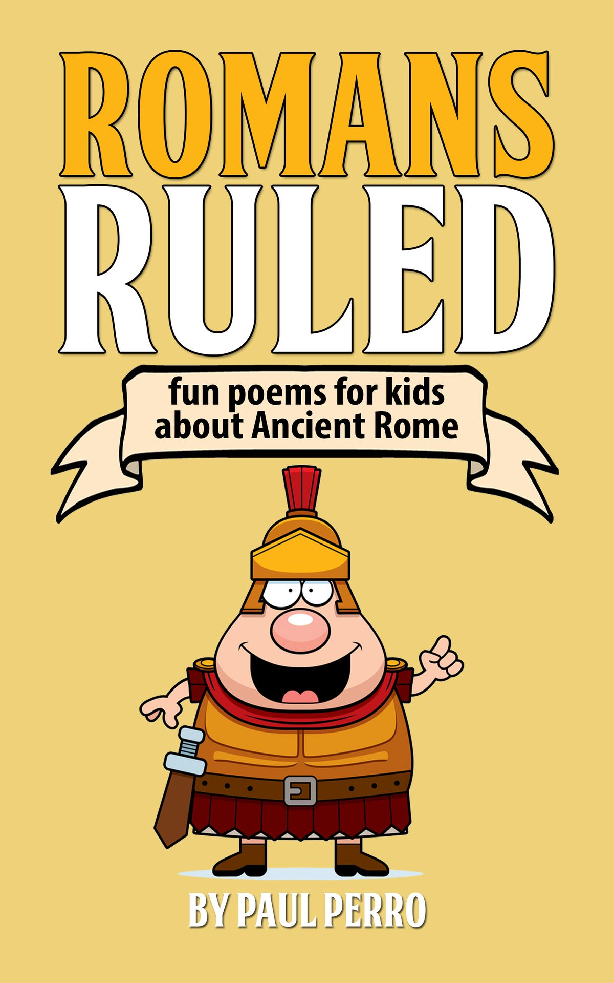 Romans Ruled Fun Poems For Kids About Ancient Rome
