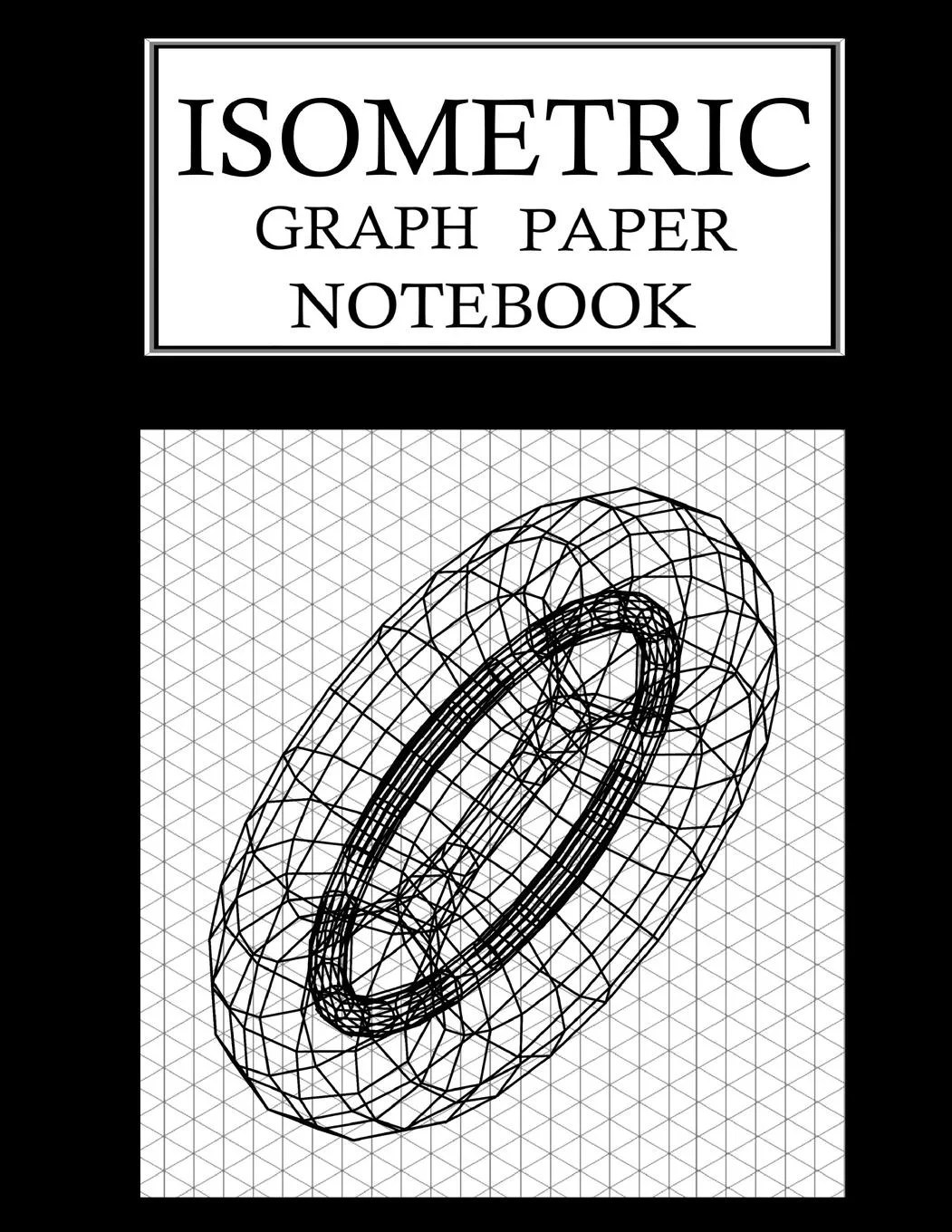 Isometric Graph Paper Notebook Isometric Grid Paper 3d