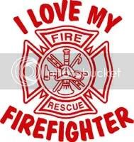 Download I Love My Firefighter Photo by katie_560   Photobucket