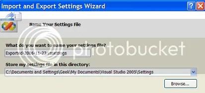 Visual Studio 2005 - Import and Export Settings
