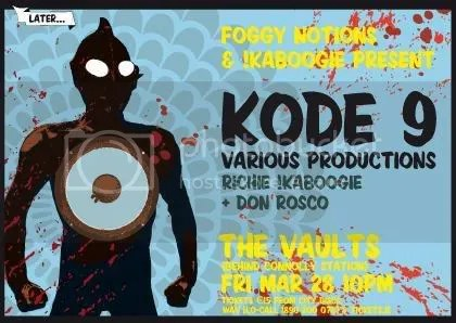 , Kode 9 / Various Productions gig