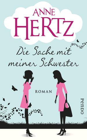 Cover Die Sache mit meiner Schwester (c) Piper Verlag