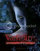 Vampire Anleitung zur Unsterblichkeit