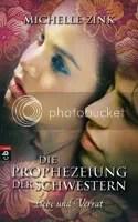 Michelle Zink Die Prophezeiung der Schwestern Liebe und Verrat