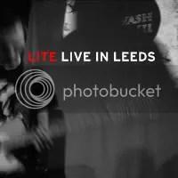 LITE Live in Leeds