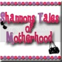 Shannon's tales of motherhood