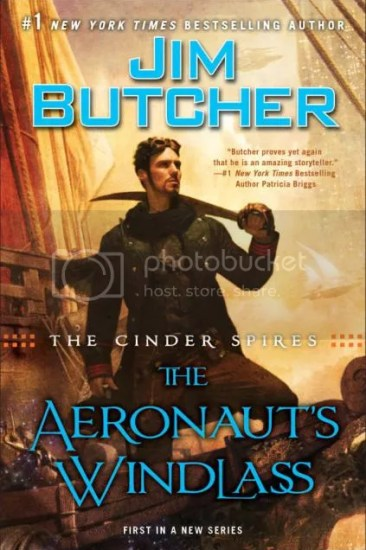 Waiting on Wednesday – The Aeronaut's Windlass (The Cinder Spires #1) by Jim Butcher