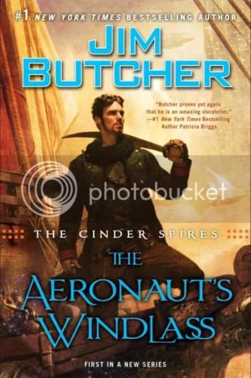 Waiting on Wednesday – The Aeronaut's Windlass (The Cinder Spires #1) by Jim Butcher