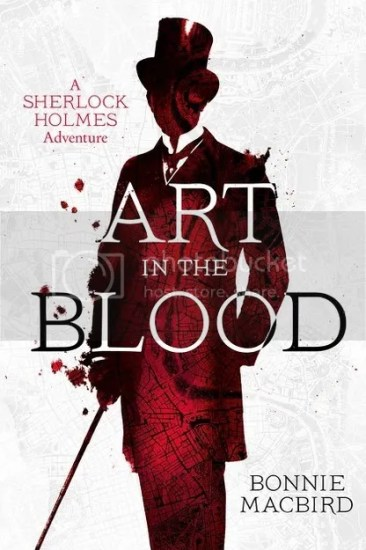 Waiting on Wednesday – Art in the Blood: A Sherlock Holmes Adventure by Bonnie MacBird