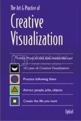 The Art and Practice of Creative Visualization