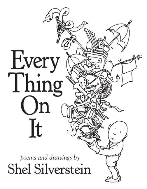 Every Thing On It Shel Silverstein