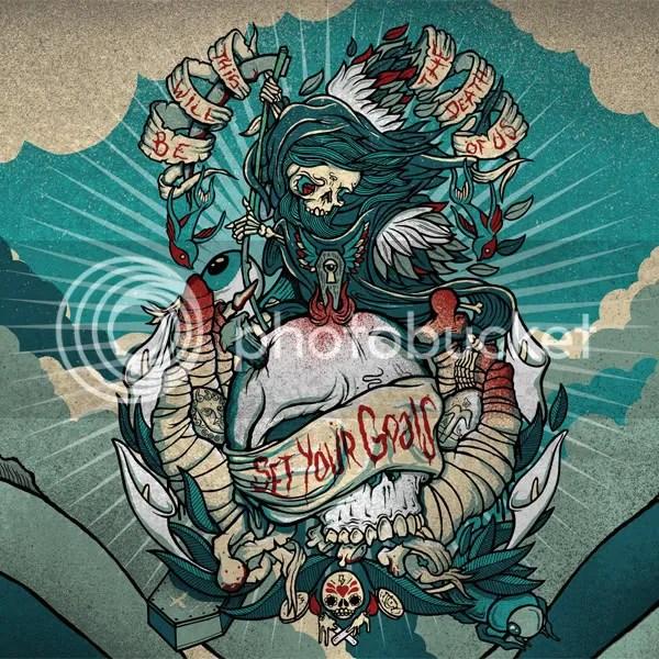 SetYourGoals-ThisWillBeTheDeathOfUs.jpg image by punxgal