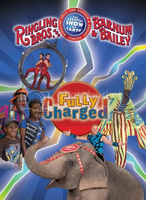 Ringling Bros. and Barnum & Bailey Presents Fully Charged!