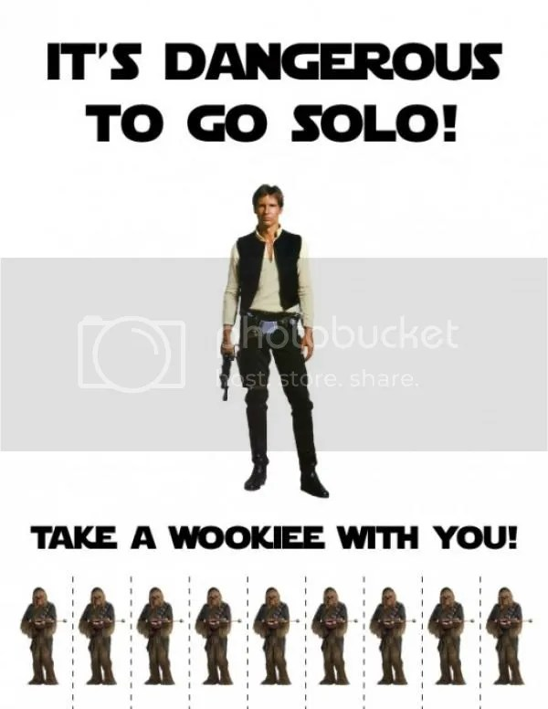 Bring a Wookie with you.