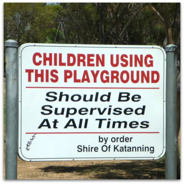 Supervision sign at Katanning All Ages Playground