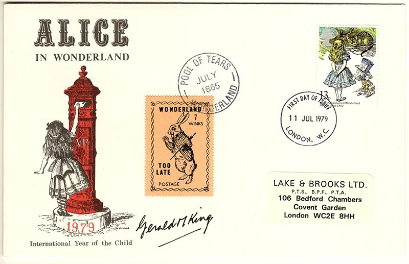 Gerald King - The Year of The Child - Set 1, Cover 1 (Signed) - Philatelic Artist Gerald M King's 'Alice in Wonderland' Mr King was especially commissioned by Lake & Brooks in 1979 to design these special covers for 'The Year of the Child'. Complete Set 1: