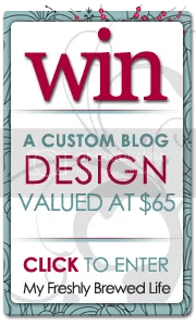 Blog Design Giveaway - My Freshly Brewed Life