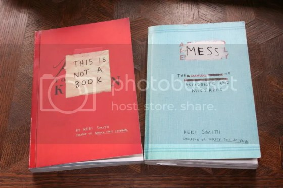 Mess & This is not a journal by Keri Smith
