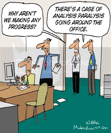 analysis paralysis cartoon photo Fin16s.jpg