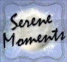 Serene Moments