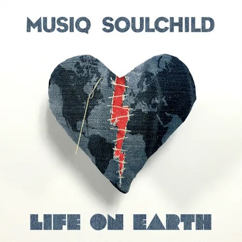 photo MusiqSoulchild_LifeonEarth_1500x1500.jpg