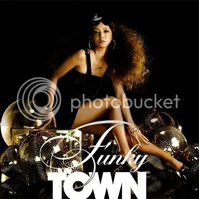 FUNKY TOWN - Namie Amuro