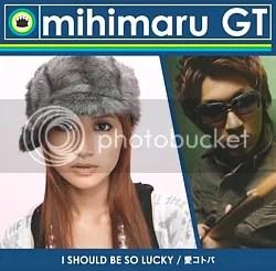I SHOULD BE SO LUCKY / Ai Kotoba - mihimaru GT