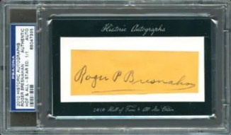 2010 Historic Autographs Roger Bresnahan Cut Auto