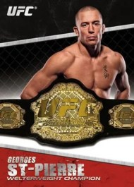 2011 Topps UFC Title Shot George St Pierre Replica Belt Insert Card