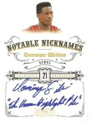 2009/10 Panini National Treasures Notable Nicknames Dominique Wilkins Autograph Card