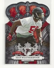 2010 Panini Crown Royale Sean Weatherspoon Rookie RC Card