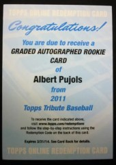 2011 Topps Tribute Graded Autograph Rookie Albert Pujols Redemption