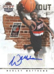 2011-12 Panini Past and Present Wesley Matthews Breakout Autograph Card