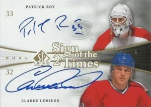 2011-12 Upper Deck Sign of the Times Autographs Dual #SOT2-RL Patrick Roy - Claude Lemieux