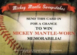 2012 Topps Update Series Mickey Mantle Sweepstakes Entry Card