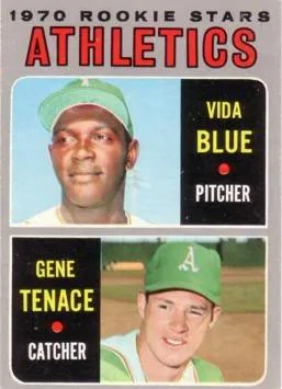 1970 Topps Vida Blue Gene Tenace Rookie RC