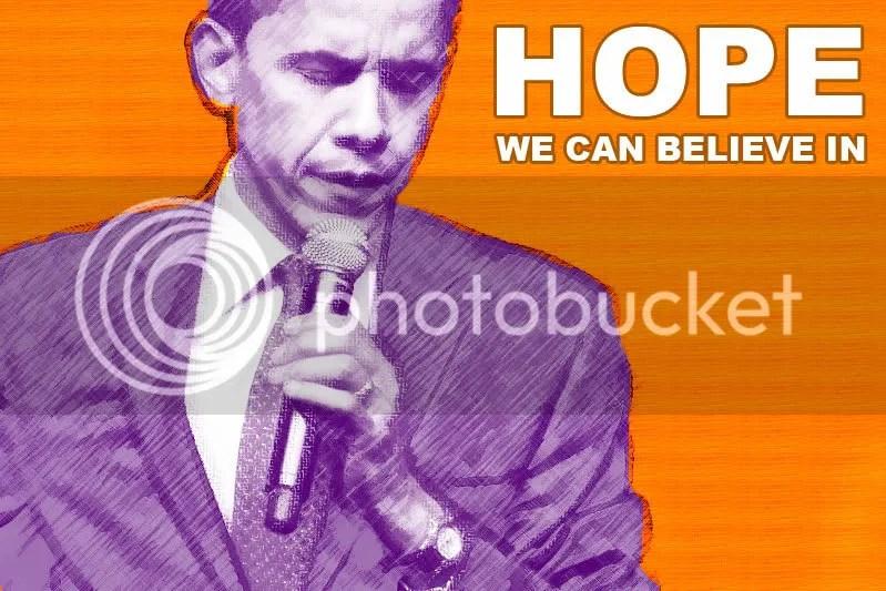Barack Obama Hope We Can Believe In (By Cruz)