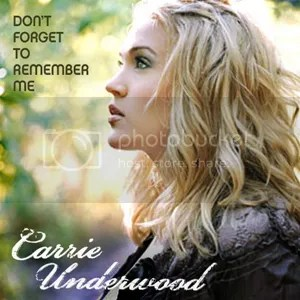 Image result for don't forget to remember me carrie underwood
