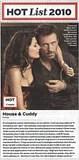 ''Cuddy és House nem lesznek az a nyálas pár, akik őzike szemekkel bámulják egymást Chase műtőasztala fölött'' - mondta Edelstein.  Fura, hogy a kapcsolatok milyen gyorsan unalmassá tudnak válni. Egy kicsit túl sok estényi tv-epizód után az az imádnivaló, szexi nevetés idiótának tűnhet. De a Huddy-val nem így van. A múlt évad végi szívdobbantó éjszakájuk után House és Cuddy sikeresen fenntartotta a szikrát. Volt egy epizód, mikor Cuddy kérdőre vonta House-t az apró topot viselő ''masszőzét'' illetően. Aztán House-nak el kellett titkolnia Cuddy elől, hogy a lánya érméket nyelt le, miközben neki kellett volna vigyáznia rá (bár az, hogy egy hűtőmágnessel próbálta bemérni a tízcentes pontos helyét, eléggé zseniális volt). A dolgok tovább bonyolódnak majd, mikor Candice Bergen (aki Murphy Brownt alakította) januárban megjelenik mint Cuddy anyja (és House szemszögéből az anyós). Bár a kulisszák mögött Laurie és Edelstein csak nevet az egészen. Edelstein elmondta, ''Hughval csomó intim jelenetünk volt ebben az évadban, és utána néha elgondolkoztam, hogy 'Hé, vajon [Hugh] észrevette, hogy...' De aztán csak legyintek rá, hogy 'Ó, a pokolba vele, már tök mindegy.'''