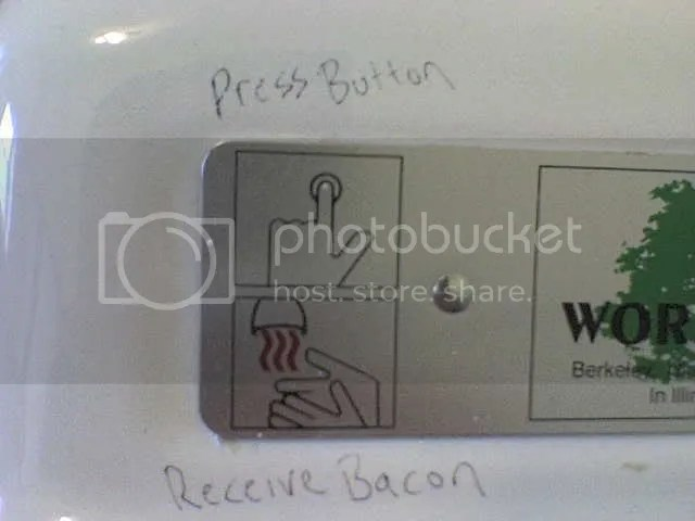 Press Button, Receive Bacon