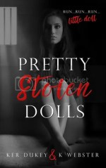 Pretty Stolen Dolls by Ker Dukey and K. Webster