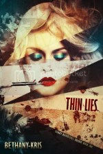 Thin Lies by Bethany-Kris