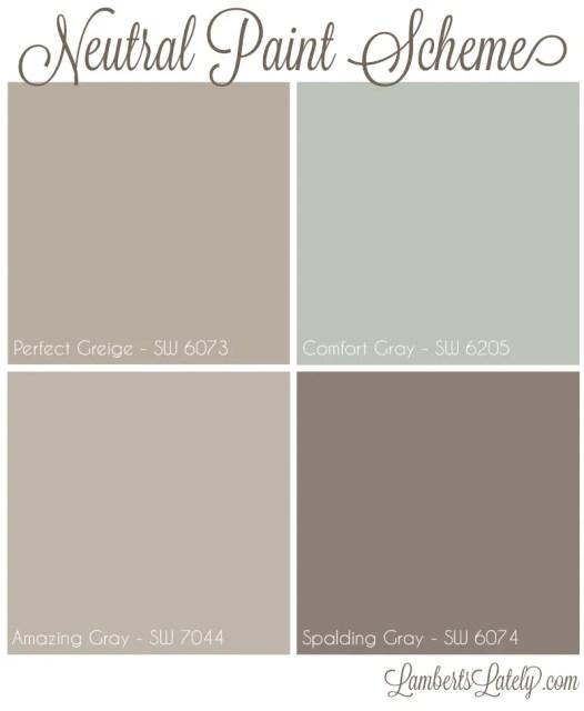 Neutral Paint Scheme    Perfect Greige    Comfort Gray    Amazing Gray    Spalding Gray    Sherwin Williams    Farmhouse Paint Ideas