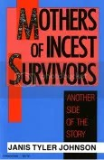 BOOK - Mothers of Incest Survivors Another Side of the Story