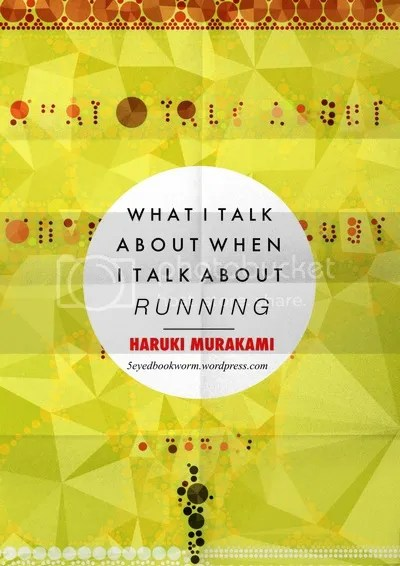 What I Talk When I Talk About Running by Haruki Murakami Book Review