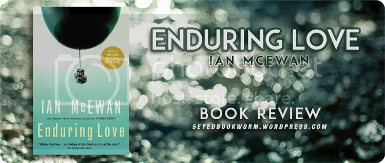 Enduring Love by Ian McEwan Book Review