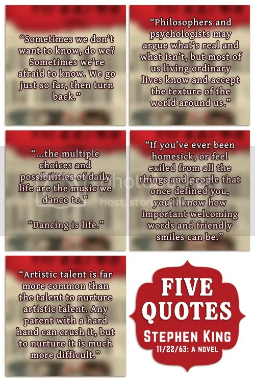 Quotes 11/22/63 Novel by Stephen King